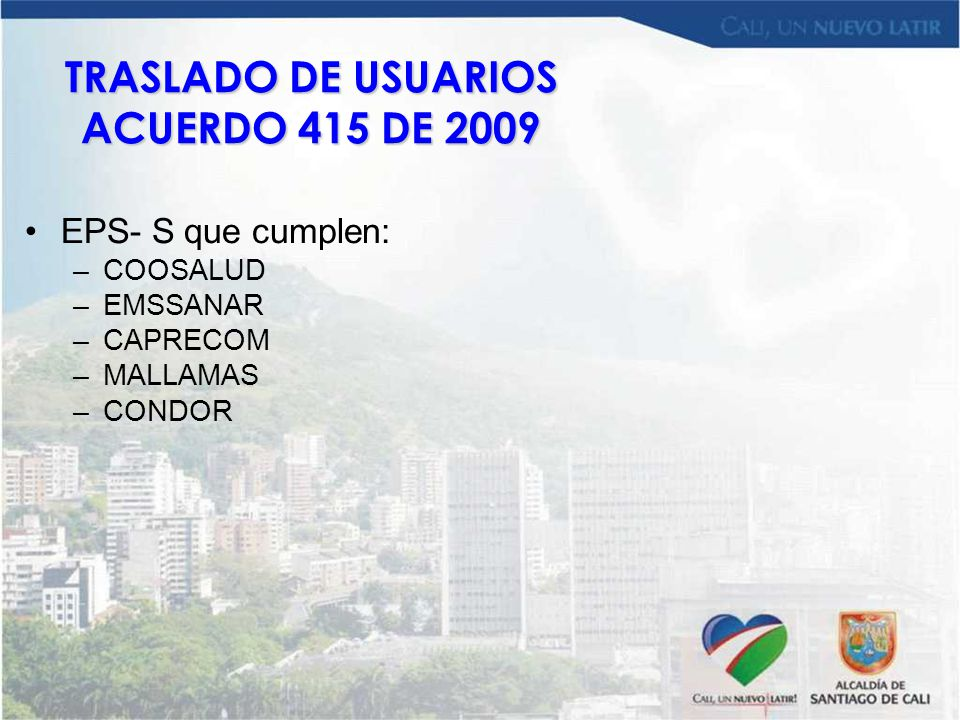 TRASLADO DE USUARIOS ACUERDO 415 DE 2009
