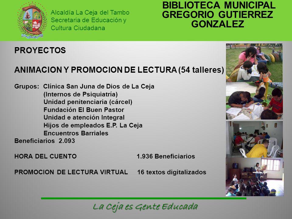 BIBLIOTECA MUNICIPAL GREGORIO GUTIERREZ GONZALEZ