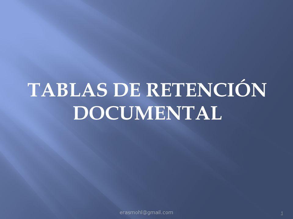 TABLAS DE RETENCIÓN DOCUMENTAL