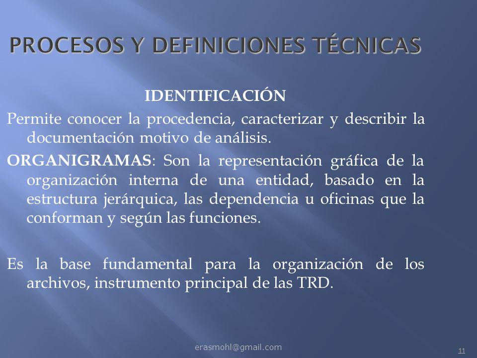 PROCESOS Y DEFINICIONES TÉCNICAS