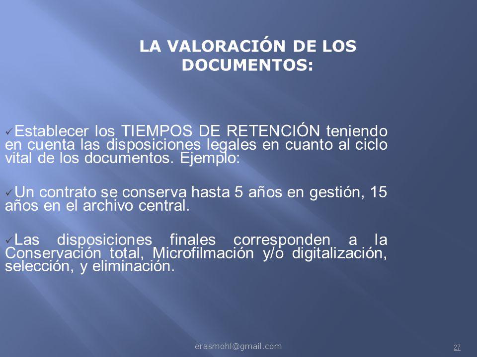 LA VALORACIÓN DE LOS DOCUMENTOS: