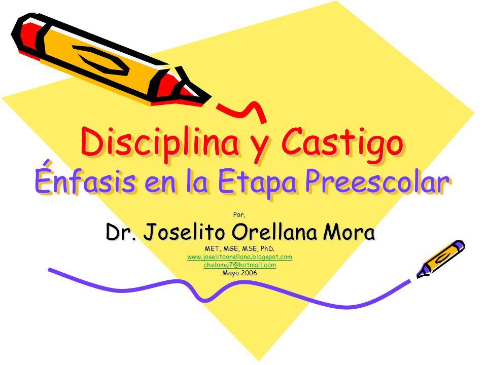 Disciplina y Castigo Énfasis en la Etapa Preescolar