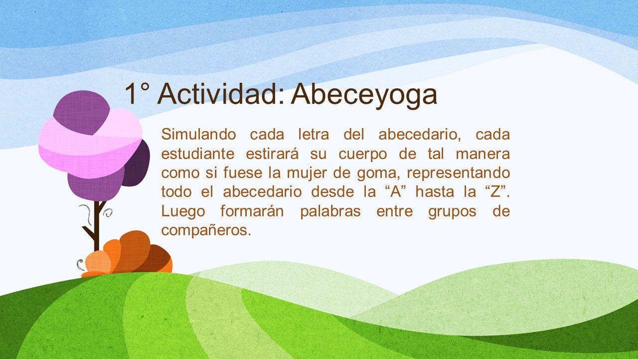 1° Actividad: Abeceyoga
