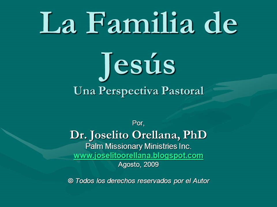 La Familia de Jesús Una Perspectiva Pastoral