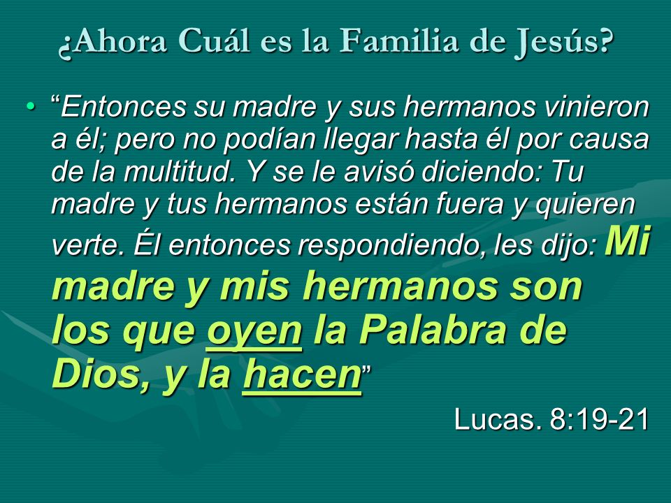 ¿Ahora Cuál es la Familia de Jesús