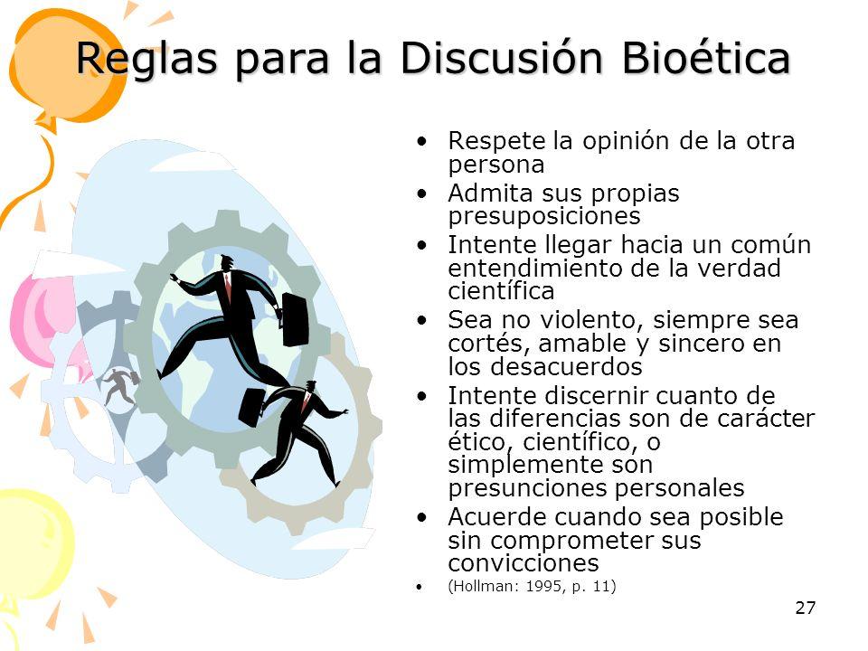 Reglas para la Discusión Bioética
