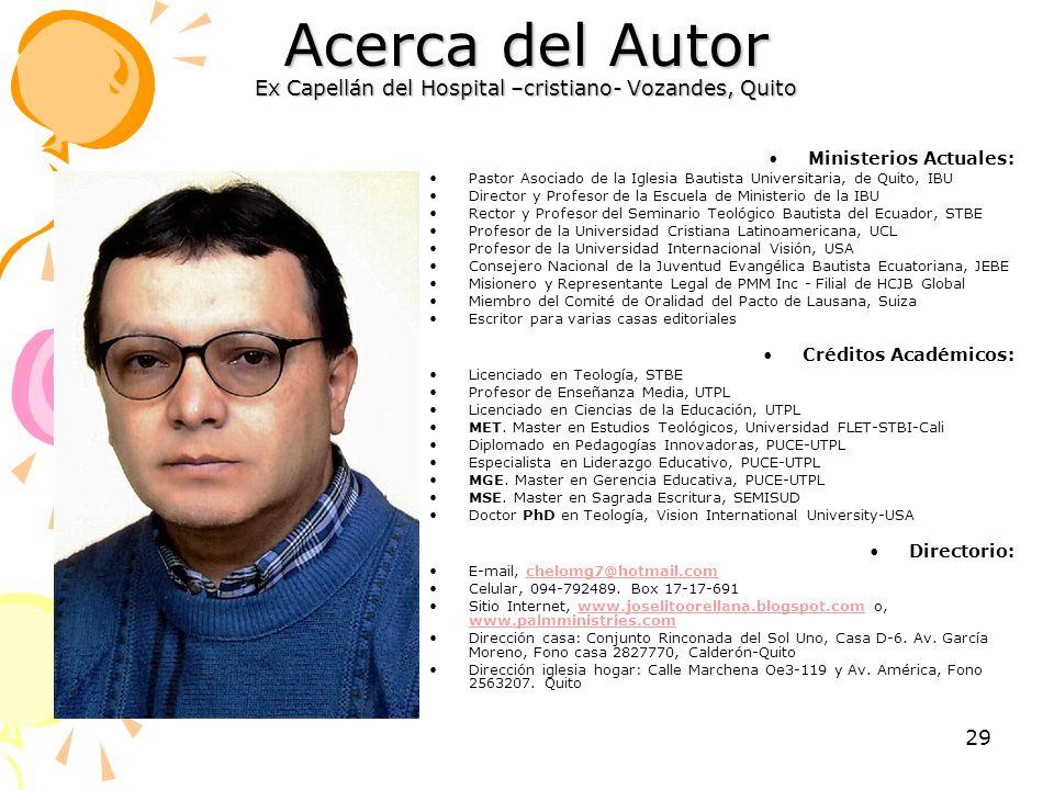 Acerca del Autor Ex Capellán del Hospital –cristiano- Vozandes, Quito