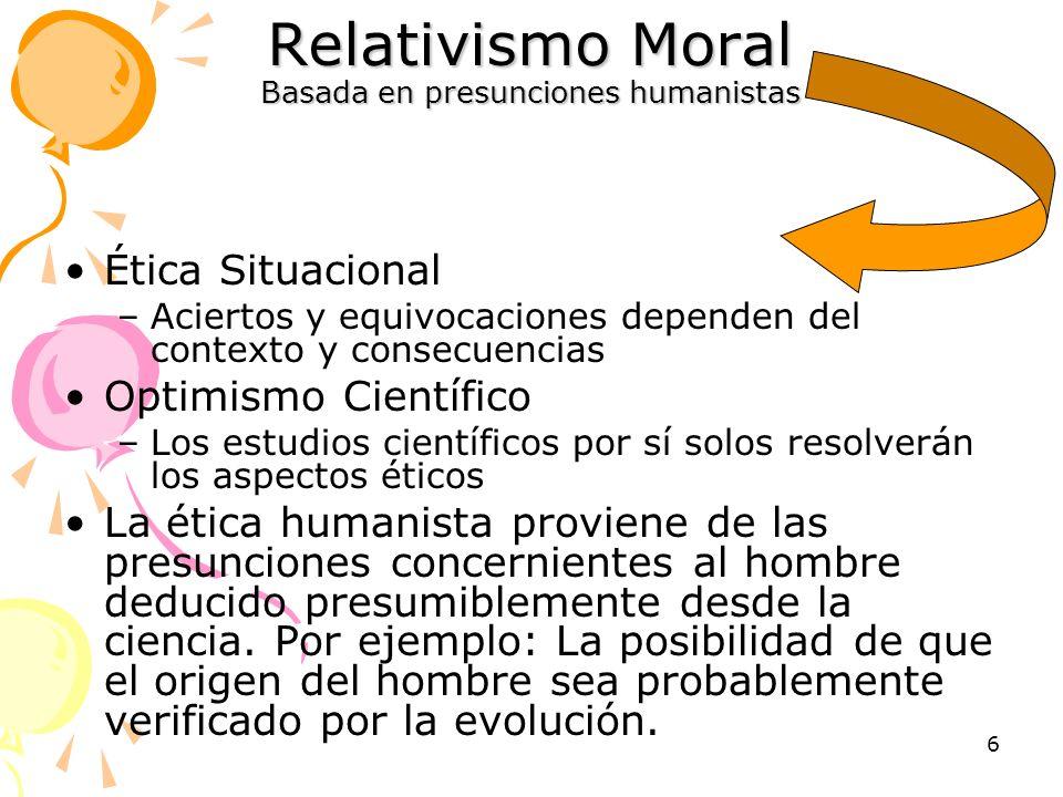Relativismo Moral Basada en presunciones humanistas