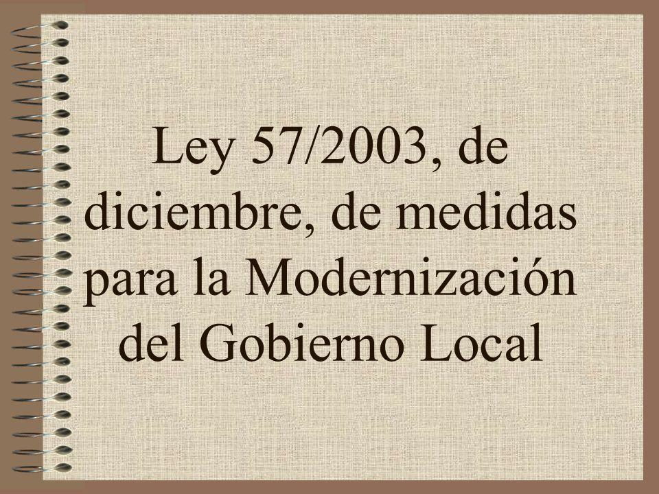 Ley 57/2003, de diciembre, de medidas para la Modernización del Gobierno Local