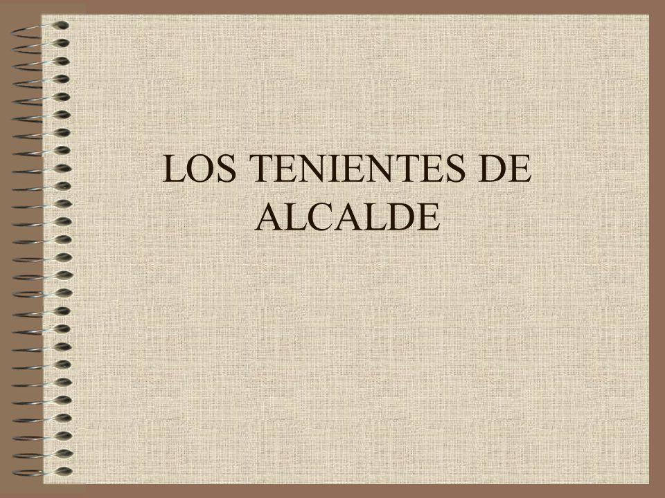 LOS TENIENTES DE ALCALDE