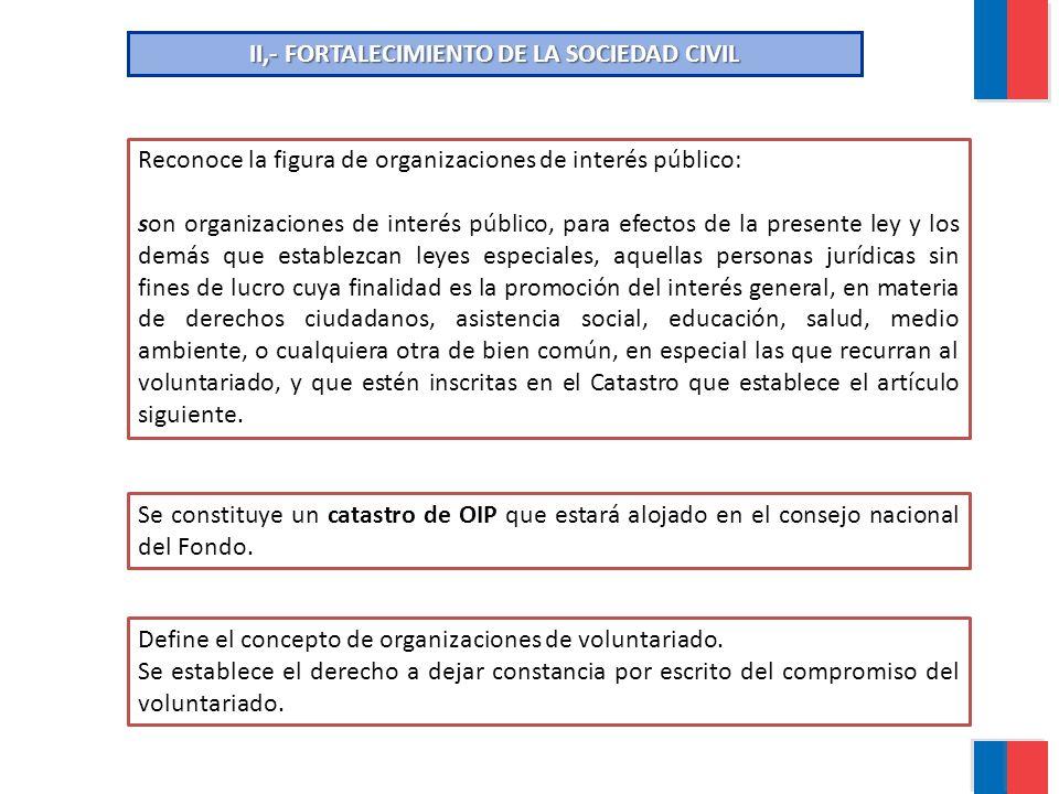 II,- FORTALECIMIENTO DE LA SOCIEDAD CIVIL