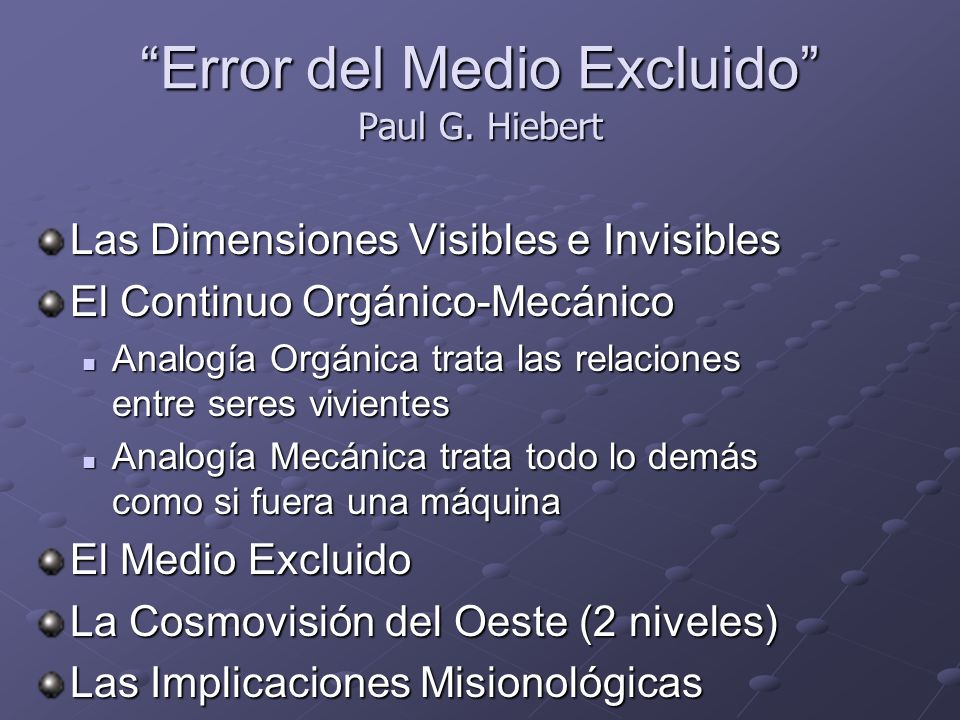 Error del Medio Excluido Paul G. Hiebert