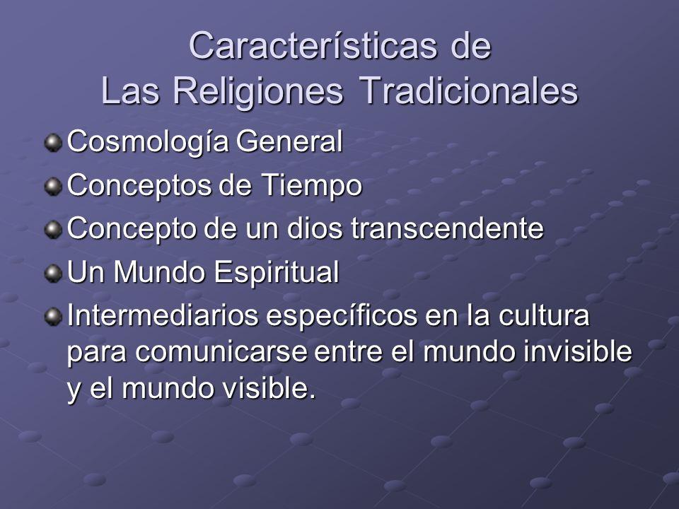 Características de Las Religiones Tradicionales