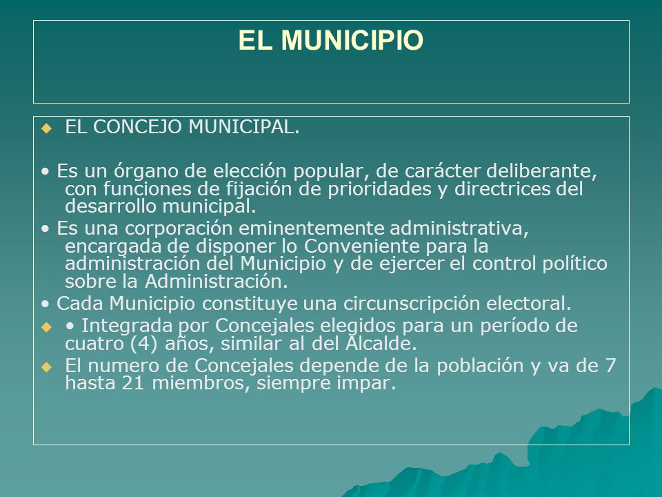 EL MUNICIPIO EL CONCEJO MUNICIPAL.