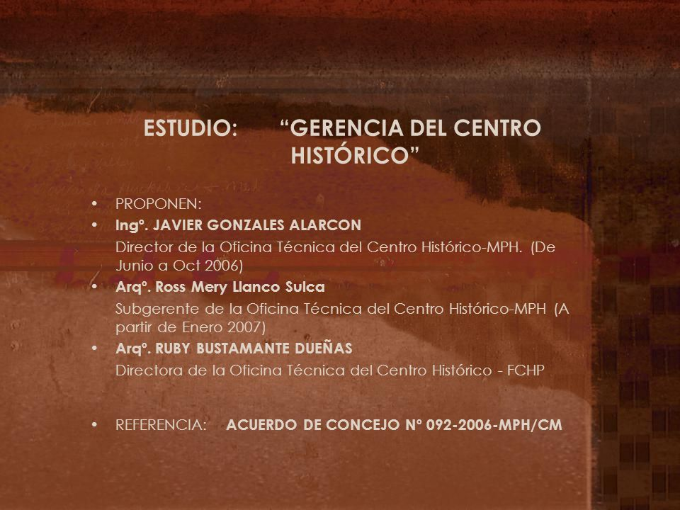 ESTUDIO: GERENCIA DEL CENTRO HISTÓRICO