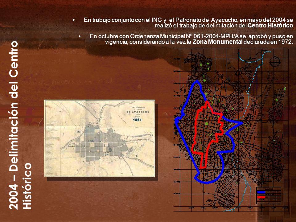 2004 – Delimitación del Centro Histórico