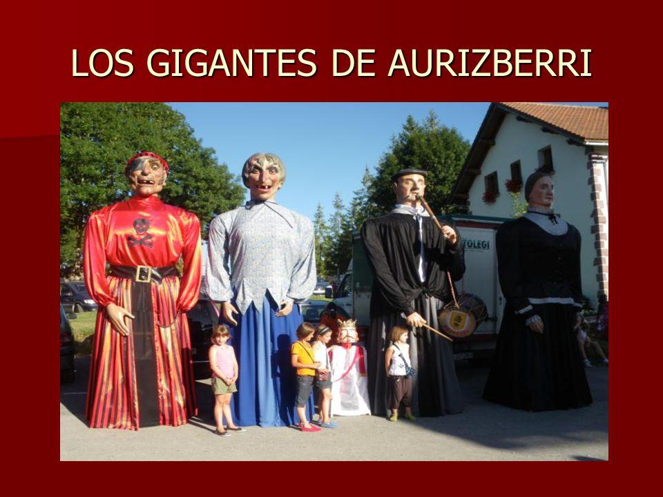 LOS GIGANTES DE AURIZBERRI
