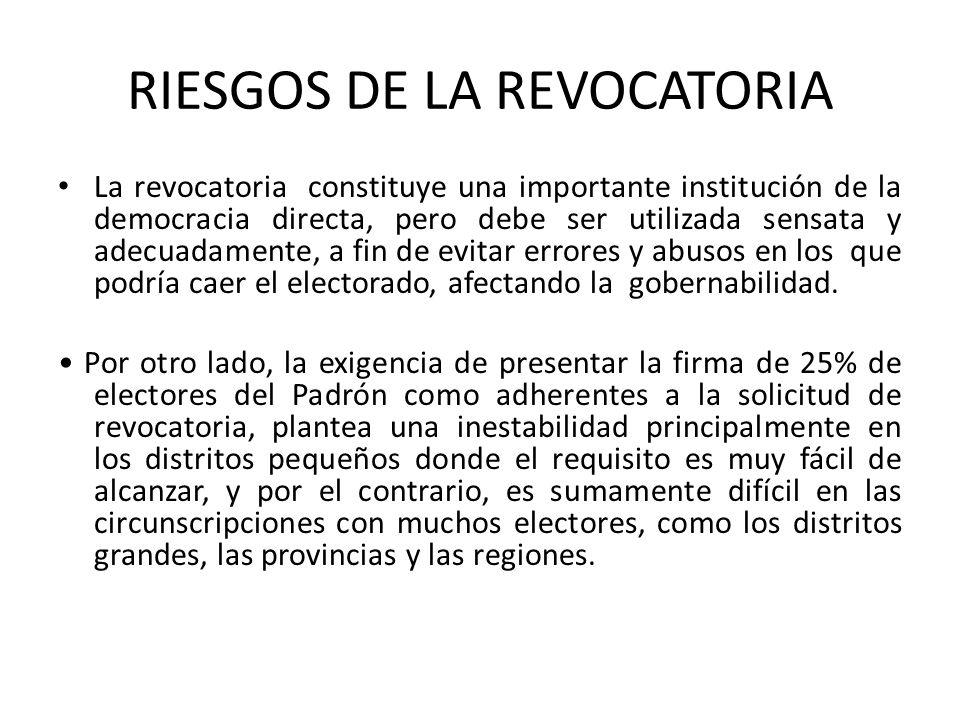 RIESGOS DE LA REVOCATORIA