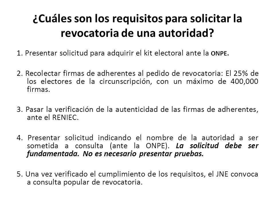 ¿Cuáles son los requisitos para solicitar la revocatoria de una autoridad