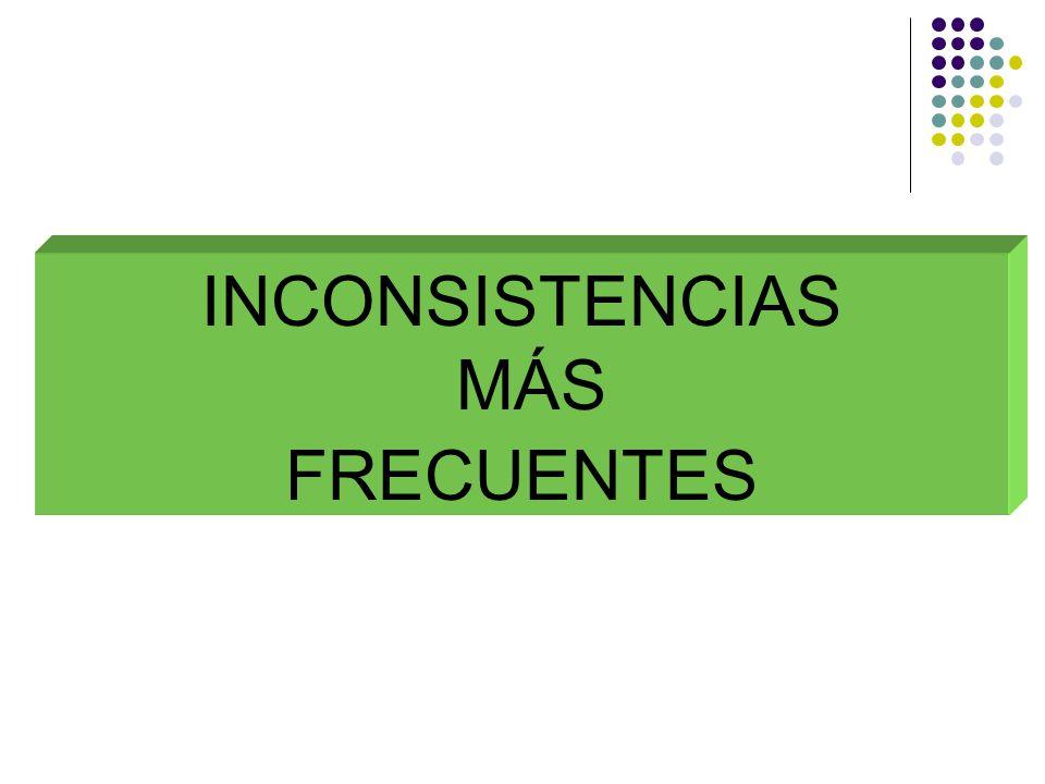 INCONSISTENCIAS MÁS FRECUENTES