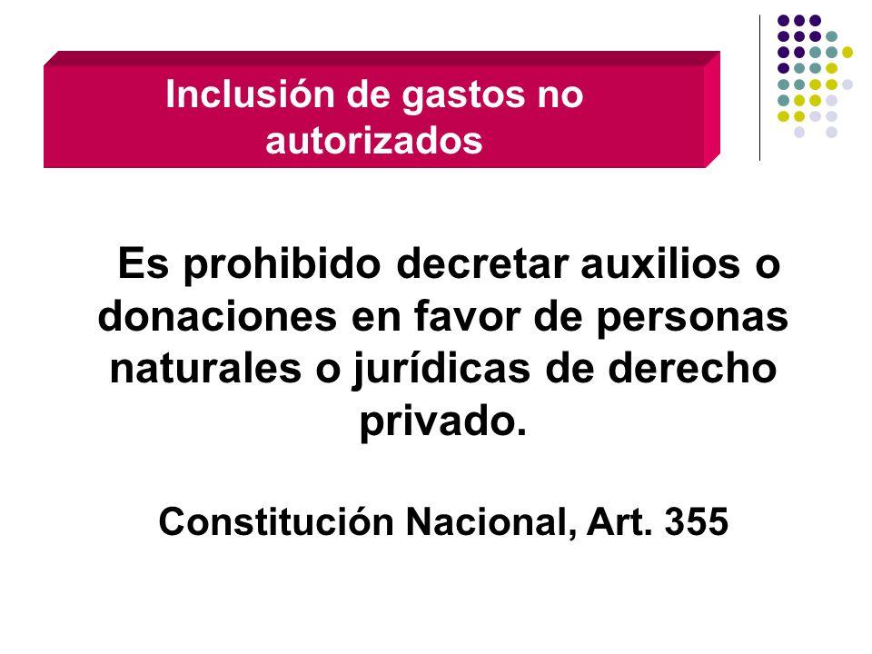 Inclusión de gastos no autorizados Constitución Nacional, Art. 355