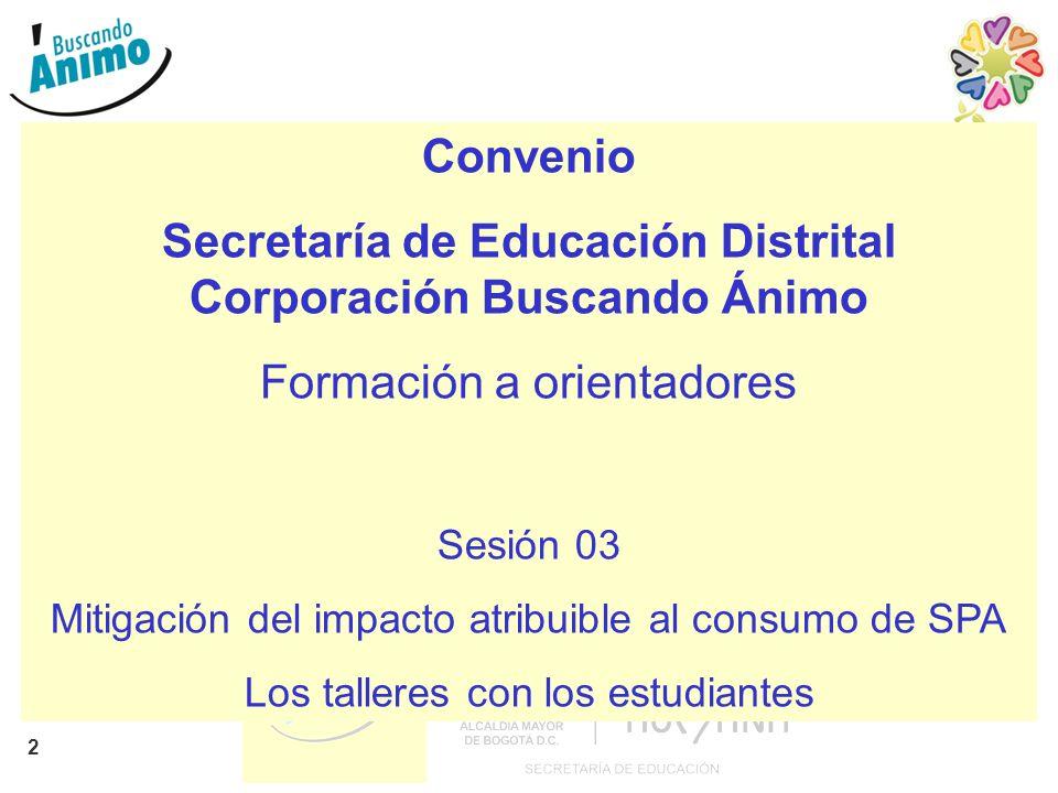 Secretaría de Educación Distrital Corporación Buscando Ánimo