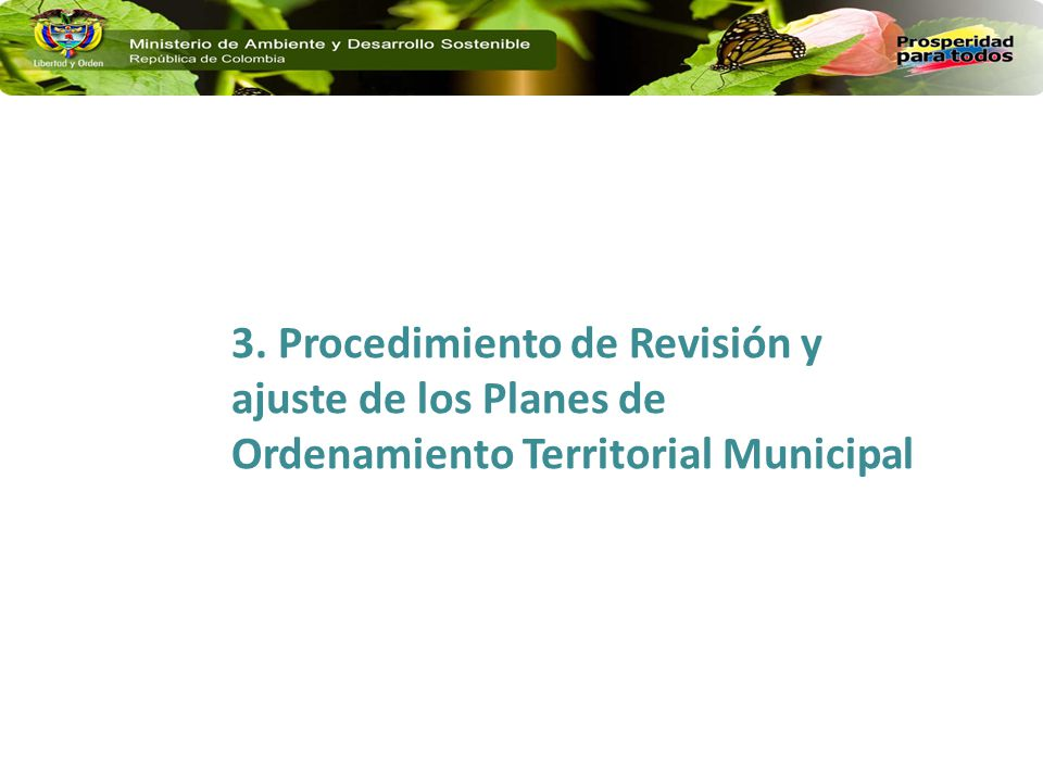 3. Procedimiento de Revisión y ajuste de los Planes de Ordenamiento Territorial Municipal