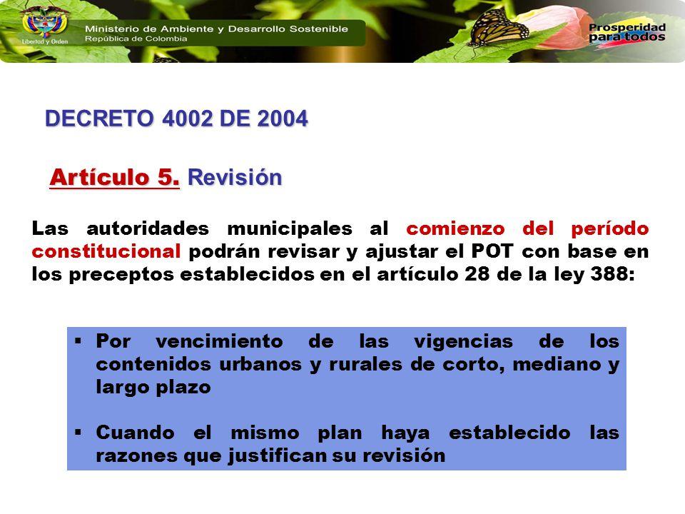 DECRETO 4002 DE 2004 Artículo 5. Revisión