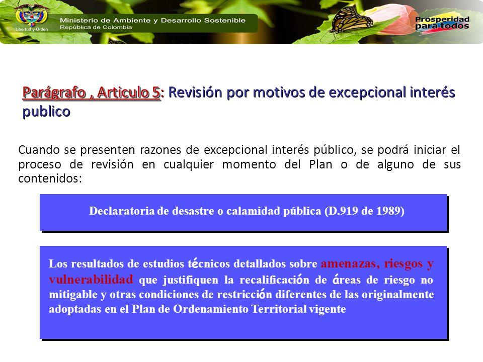 Declaratoria de desastre o calamidad pública (D.919 de 1989)