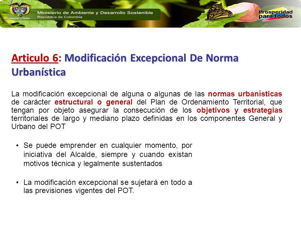 Articulo 6: Modificación Excepcional De Norma Urbanística