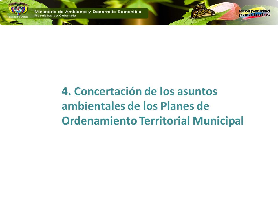 4. Concertación de los asuntos ambientales de los Planes de Ordenamiento Territorial Municipal