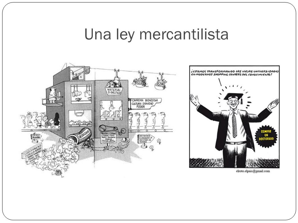 Una ley mercantilista