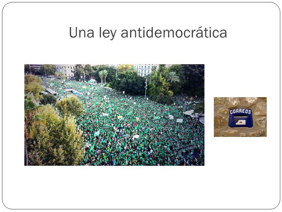 Una ley antidemocrática