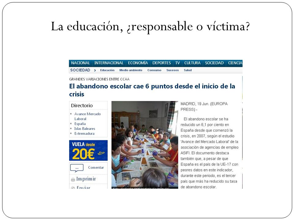 La educación, ¿responsable o víctima