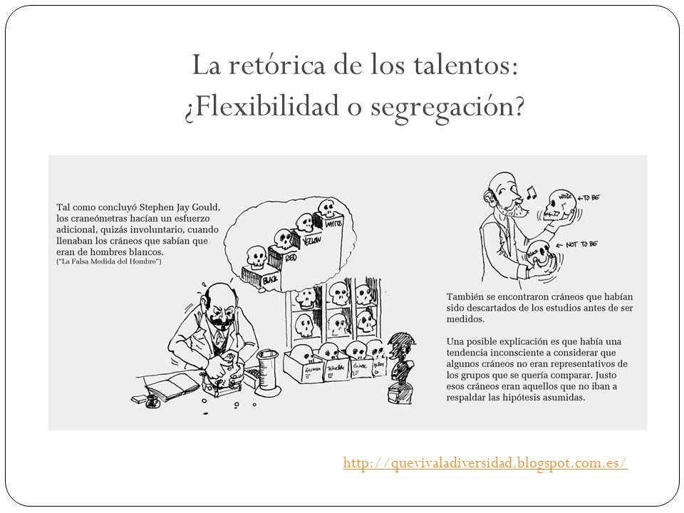 La retórica de los talentos: ¿Flexibilidad o segregación