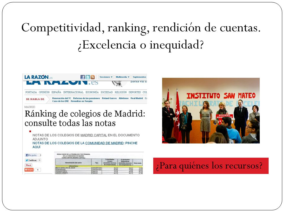 Competitividad, ranking, rendición de cuentas. ¿Excelencia o inequidad