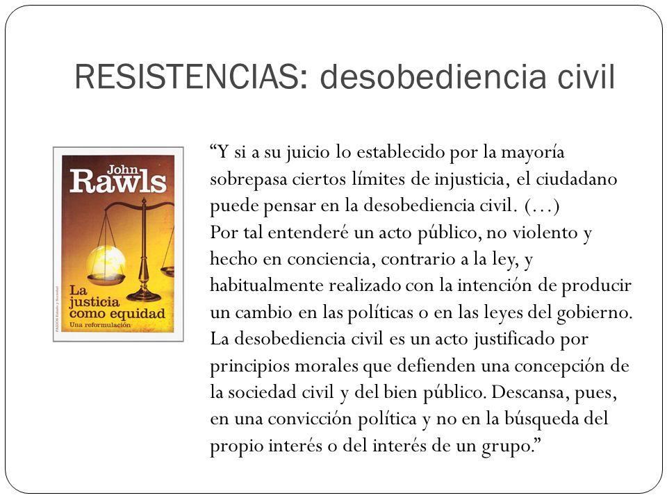RESISTENCIAS: desobediencia civil