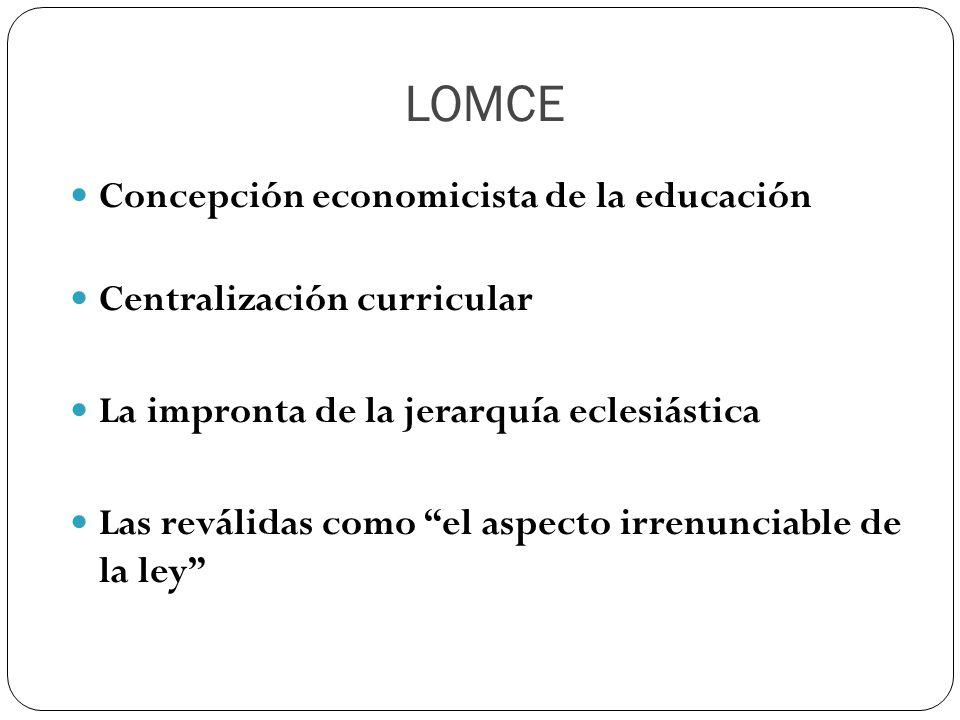 LOMCE Concepción economicista de la educación