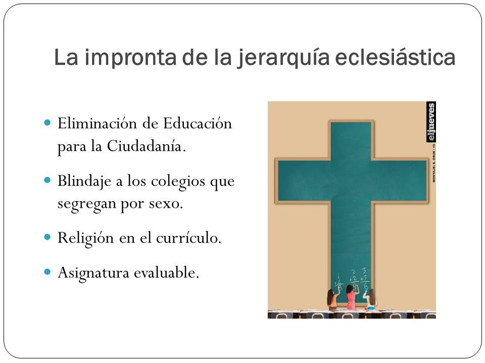 La impronta de la jerarquía eclesiástica