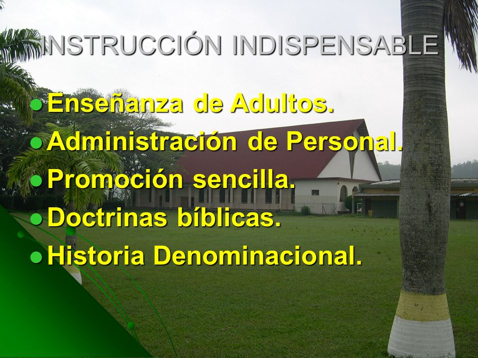 INSTRUCCIÓN INDISPENSABLE
