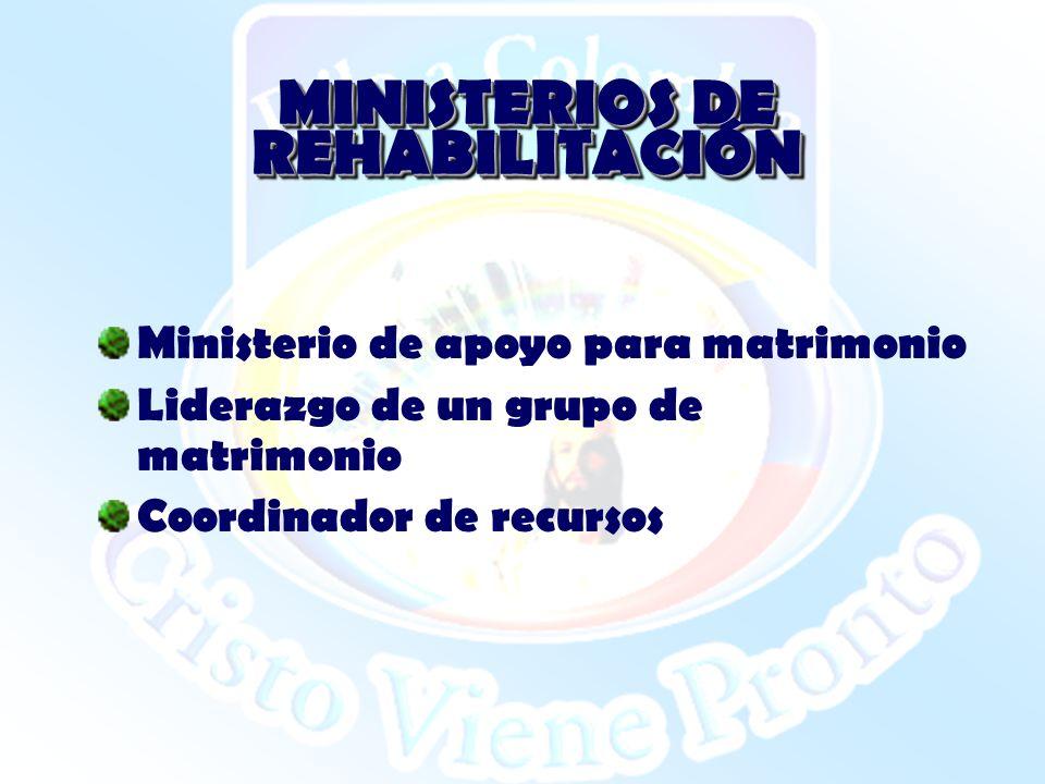 MINISTERIOS DE REHABILITACIÓN