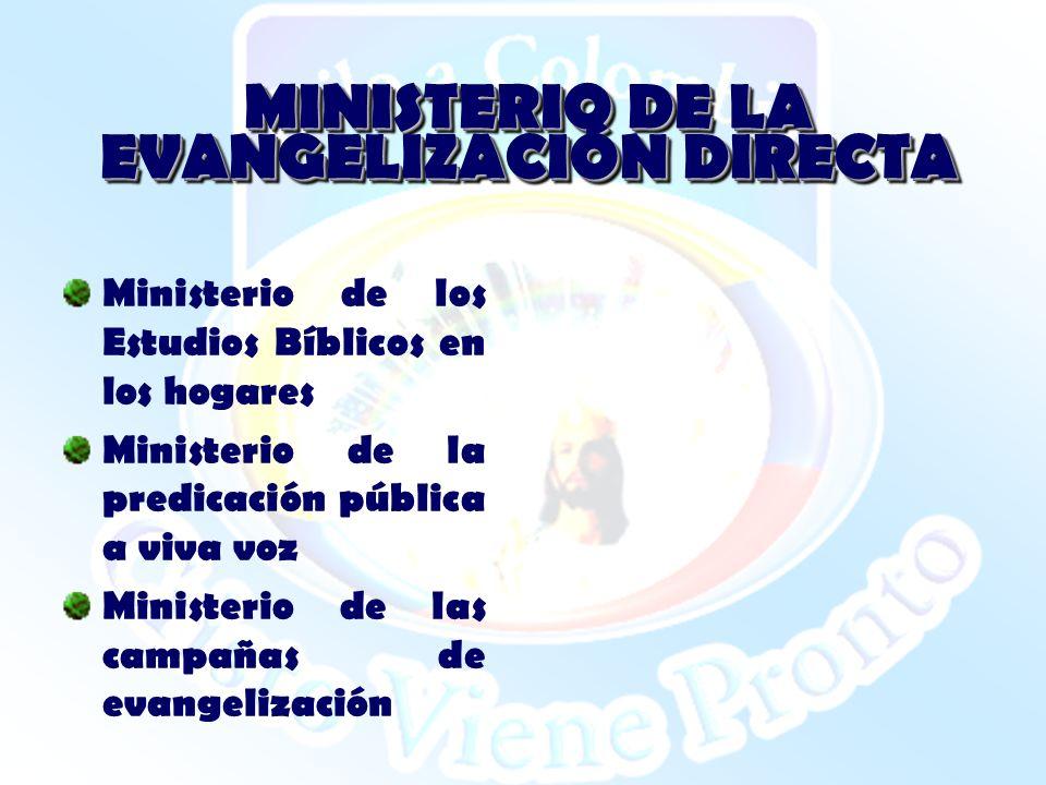 MINISTERIO DE LA EVANGELIZACIÓN DIRECTA