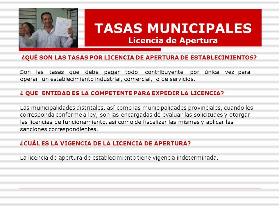 TASAS MUNICIPALES Licencia de Apertura