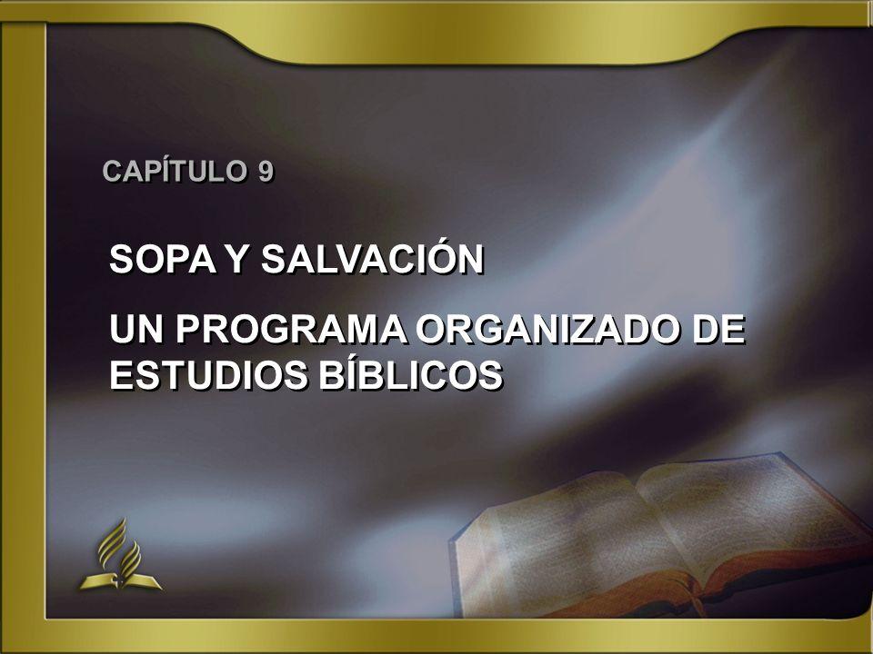 UN PROGRAMA ORGANIZADO DE ESTUDIOS BÍBLICOS