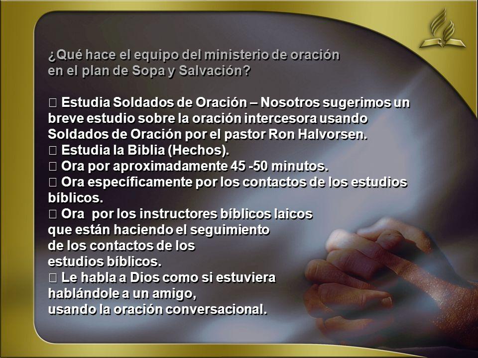 ¿Qué hace el equipo del ministerio de oración en el plan de Sopa y Salvación