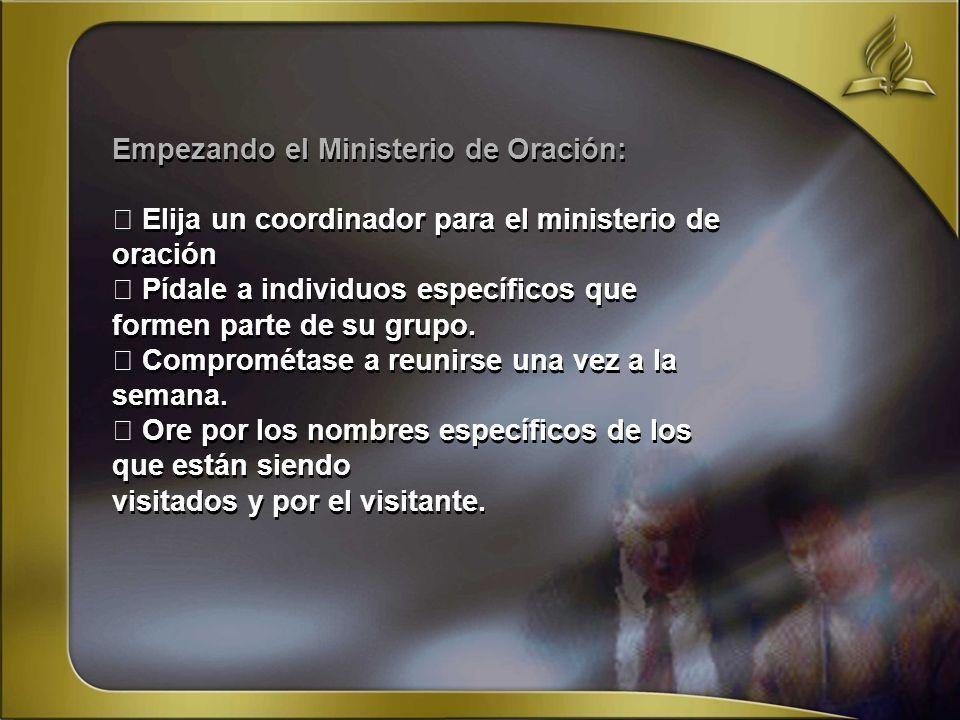 Empezando el Ministerio de Oración: