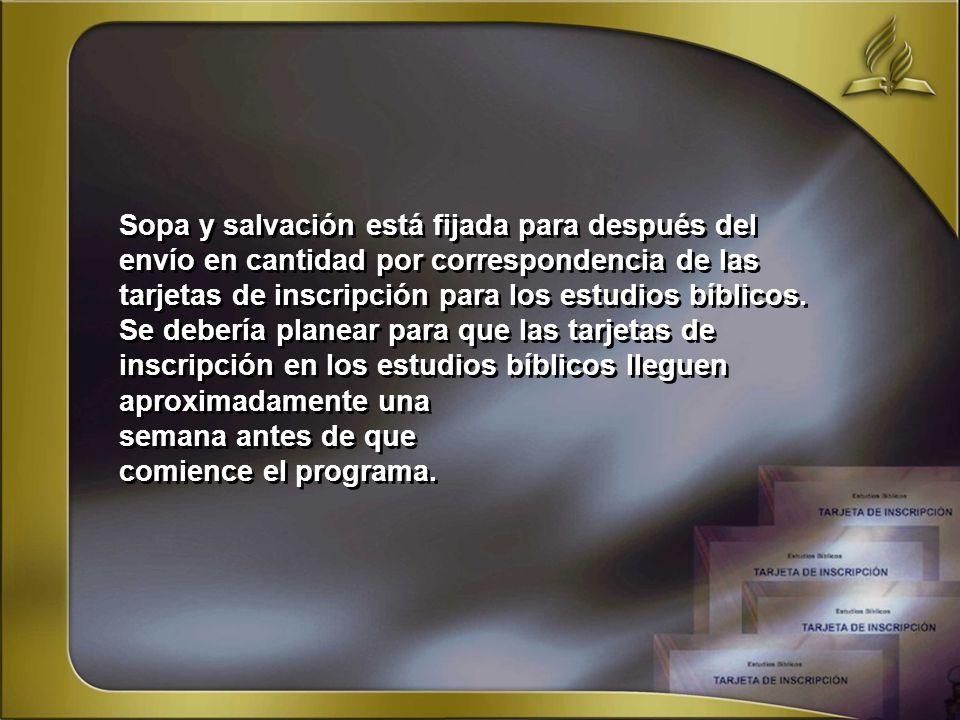 Sopa y salvación está fijada para después del envío en cantidad por correspondencia de las tarjetas de inscripción para los estudios bíblicos.