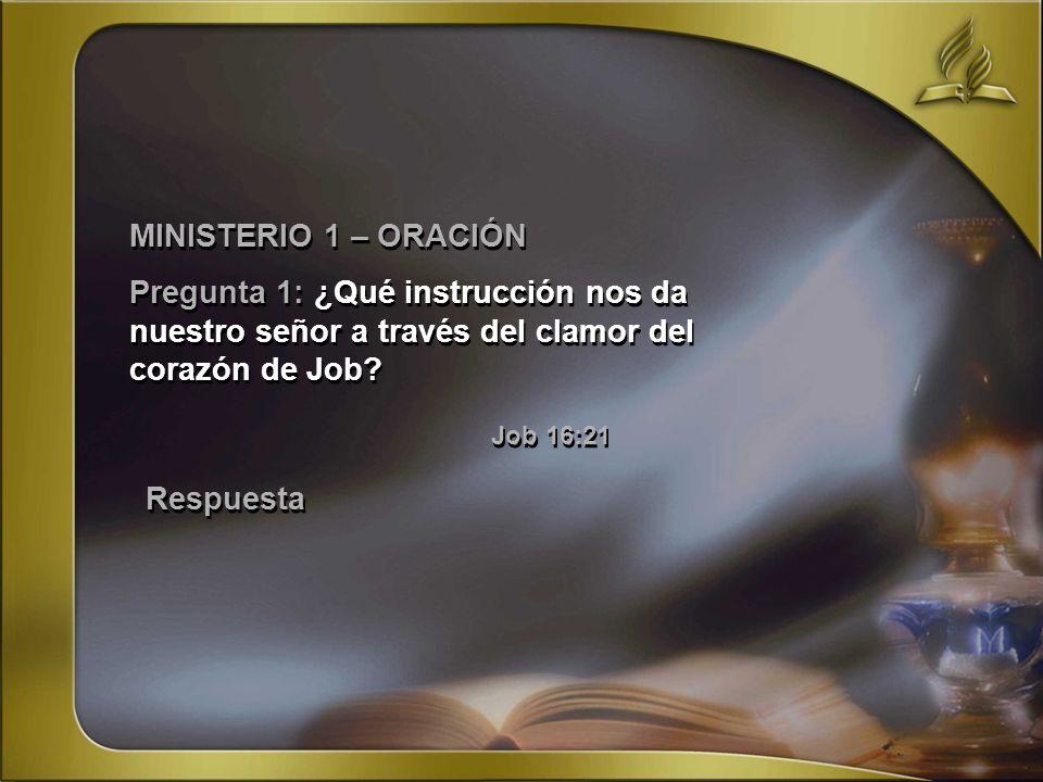 MINISTERIO 1 – ORACIÓN