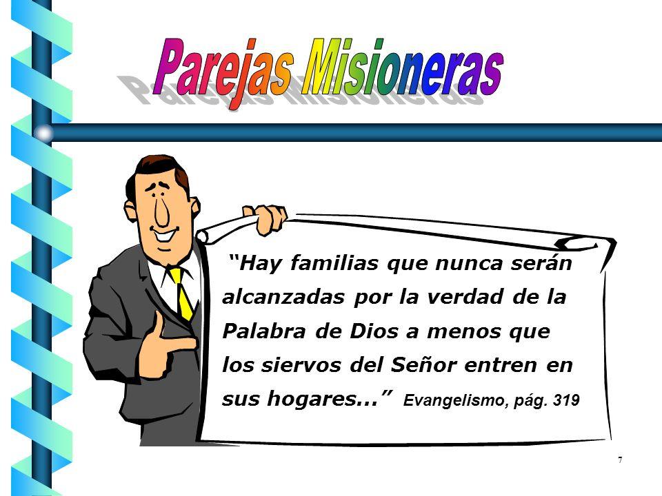 Parejas Misioneras Hay familias que nunca serán