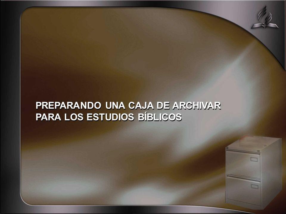 PREPARANDO UNA CAJA DE ARCHIVAR PARA LOS ESTUDIOS BÍBLICOS